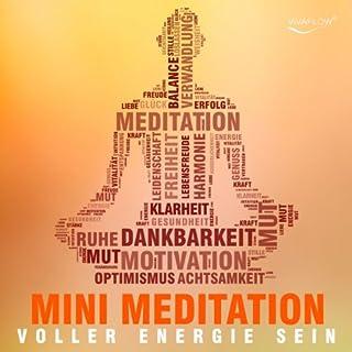 Voller Energie sein mit Mini Meditation Titelbild