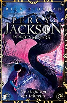 De strijd om het labyrint (Percy Jackson en de Olympiërs Book 4) van [Rick Riordan, Marce Noordenbos]