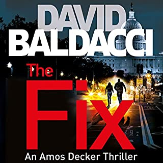 The Fix     Amos Decker, Book 3              Written by:                                                                                                                                 David Baldacci                               Narrated by:                                                                                                                                 Kyf Brewer,                                                                                        Orlagh Cassidy                      Length: 11 hrs and 53 mins     2 ratings     Overall 4.5