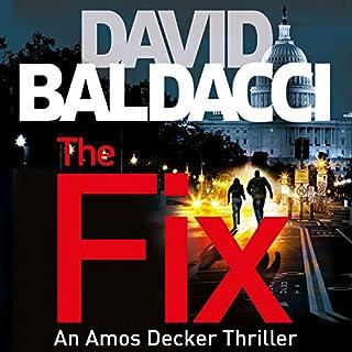 The Fix     Amos Decker, Book 3              Autor:                                                                                                                                 David Baldacci                               Sprecher:                                                                                                                                 Kyf Brewer,                                                                                        Orlagh Cassidy                      Spieldauer: 11 Std. und 53 Min.     152 Bewertungen     Gesamt 4,4