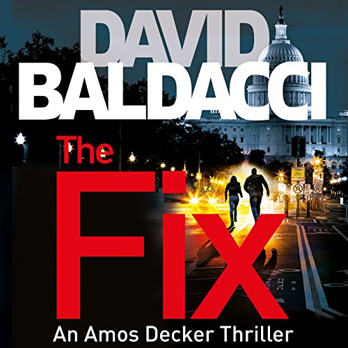The Fix     Amos Decker, Book 3              By:                                                                                                                                 David Baldacci                               Narrated by:                                                                                                                                 Kyf Brewer,                                                                                        Orlagh Cassidy                      Length: 11 hrs and 53 mins     776 ratings     Overall 4.5