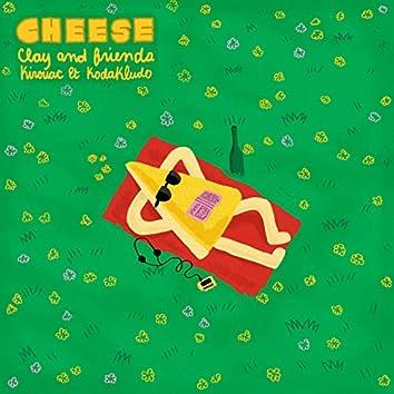 Cheese (feat. Kirouac, Kodakludo)