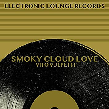 Smoky Cloud Love