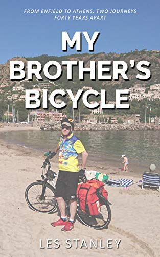 My Brother\'s Bicycle: Enfield to Athens on a Tandem (English Edition)
