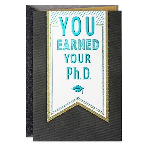 Hallmark Doctorate Graduation Card (You Earned Your Ph.D.)
