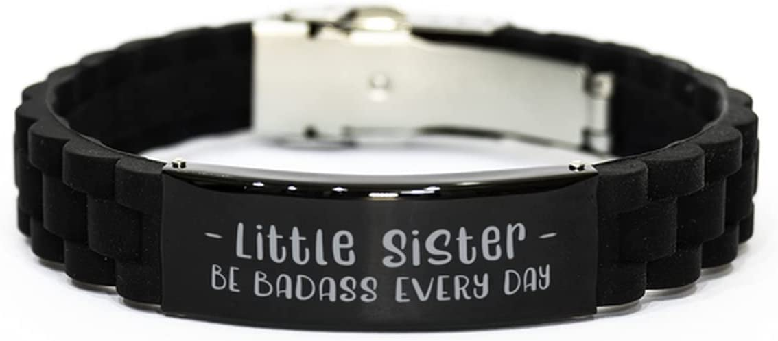 Inspirational Bracelets, Little Sister BE Badass Every Day, Birthday Gifts to Little Sister, Engraved Stainless Steel Gifts