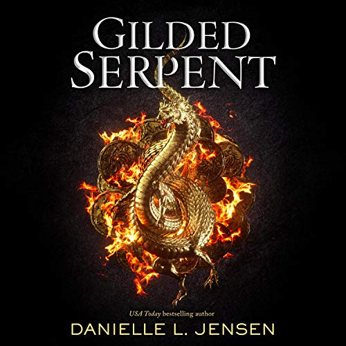Gilded Serpent Audiobook By Danielle L. Jensen cover art