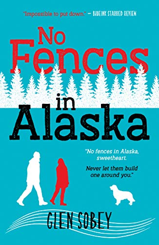 No Fences In Alaska by Glen Sobey ebook deal