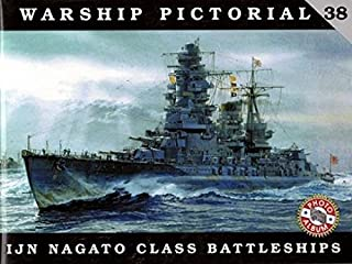 Warship Pictorial No. 38 - IJN Nagato Class Battleships