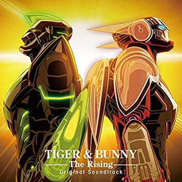 TIGER & BUNNY - the Rising: Original Motion Picture Soundtrack