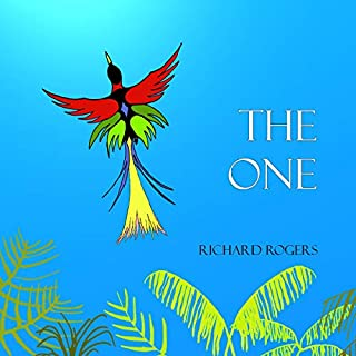 The One                   Written by:                                                                                                                                 Richard Rogers                               Narrated by:                                                                                                                                 Richard Rogers                      Length: 3 hrs and 20 mins     Not rated yet     Overall 0.0