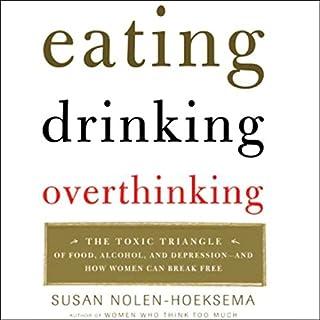 Eating, Drinking, Overthinking audiobook cover art
