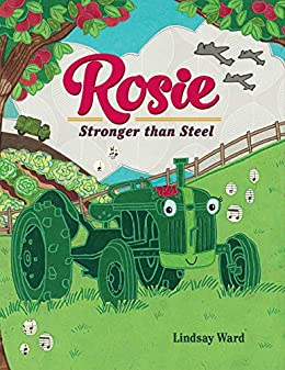 Rosie: Stronger than Steel by [Lindsay Ward]