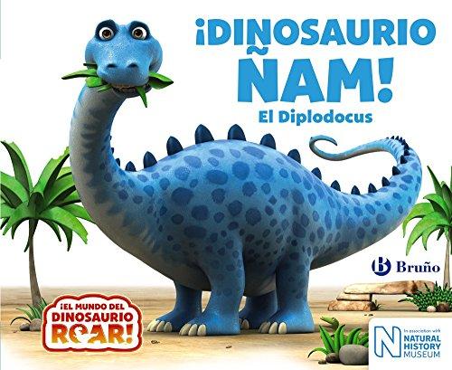 ¡Dinosaurio Ñam! El Diplodocus (Castellano - A PARTIR DE 0 AÑOS - CUENTOS - Otros libros)
