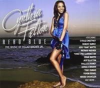 Afro Blue - The Music of Oscar Brown Jr by Cynthia Felton (2012-09-17)