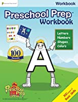 Preschool Prep Workbook (featuring characters from Meet the Letters, Numbers, Shapes & Colors) - NEW 1935610457 Book Cover