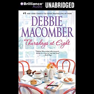 Thursdays at Eight                   Written by:                                                                                                                                 Debbie Macomber                               Narrated by:                                                                                                                                 Laural Merlington                      Length: 4 hrs and 30 mins     Not rated yet     Overall 0.0
