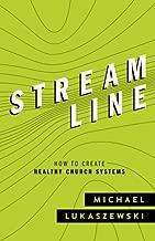 Streamline: How To Create Healthy Church Systems