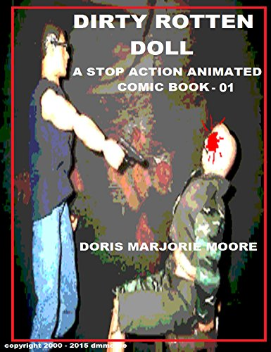 Dirty Rotten Doll: A Stop Action Animated Comic Book 01 (Short Stories Without Words) (English Edition)
