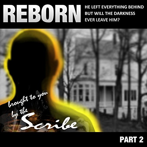 Reborn: Part 2     The New DL Saga               By:                                                                                                                                 The Scribe                               Narrated by:                                                                                                                                 uncredited                      Length: 1 hr and 12 mins     Not rated yet     Overall 0.0