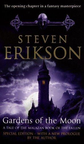 Gardens of the Moon (Malazan Book 1) (The Malazan Book Of The Fallen) by Steven Erikson (2008-03-04)
