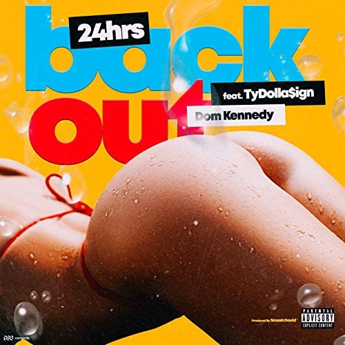 24hrs feat. Ty Dolla $ign & Dom Kennedy