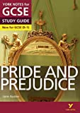 York Notes for GCSE (9-1): Pride and Prejudice STUDY GUIDE - Everything you need to catch up, study and prepare for 2021 assessments and 2022 exams