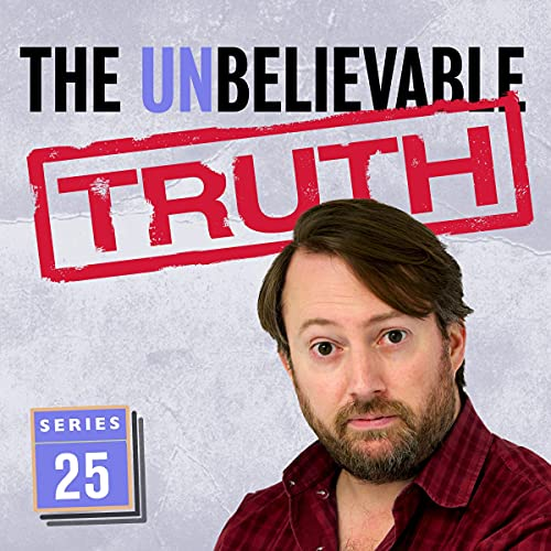 The Unbelievable Truth - Series 25 cover art