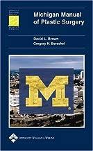 By David L. Brown - Michigan Manual of Plastic Surgery