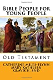 Bible People for Young People: Old Testament