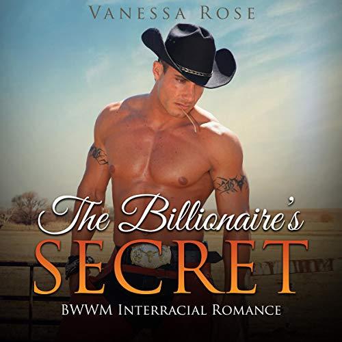 The Billionaire's Secret: BWWM Interracial Romance