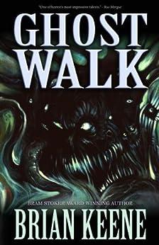 Ghost Walk by [Brian Keene]