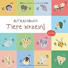 Mitmachbuch Tiere kitzeln!: Lustiges Aktivitätsbuch | Bilderbuch für Kinder ab 2 Jahre | Kinderbuch (German Edition)