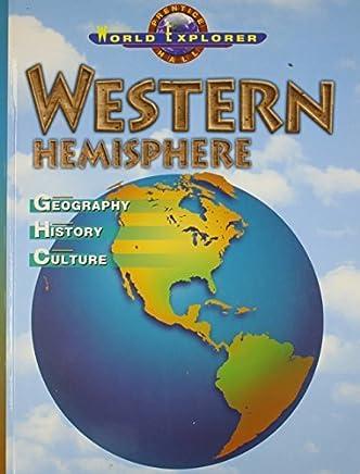 WORLD EXPLORER: WESTERN HEMISPHERE 3RD EDITION STUDENT EDITION 2003C (Prentice Hall World Explorer) by PRENTICE HALL (2002-01-01)