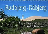 Rudbjerg und Råbjerg, Wanderriesen im Norden Daenemarks (Wandkalender 2022 DIN A2 quer): Durch den Norden Daenemarks bewegen sich zwei riesige Wanderduenen, die durch nichts zu stoppen sind. (Monatskalender, 14 Seiten )