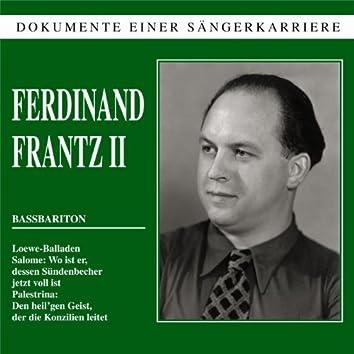 Dokumente einer Sängerkarriere - Ferdinand Frantz II