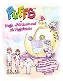Puffs, the Princess and the Puffabricator (English Edition)