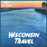 Wisconsin Travel Calendar 2022: 2021-2022 Wisconsin Weekly & Monthly Planner | 2-Year Pocket Calendar | 19 Months | Organizer | Agenda | Appointment | For Wisconsin Lovers