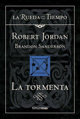 La tormenta (La Rueda del Tiempo) eBook: Jordan, Robert, Brandon ...