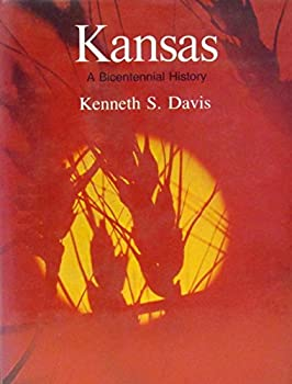 Kansas (The states and the nation series) 0393055930 Book Cover