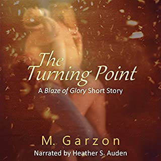 The Turning Point: A Blaze of Glory Short Story  audiobook cover art