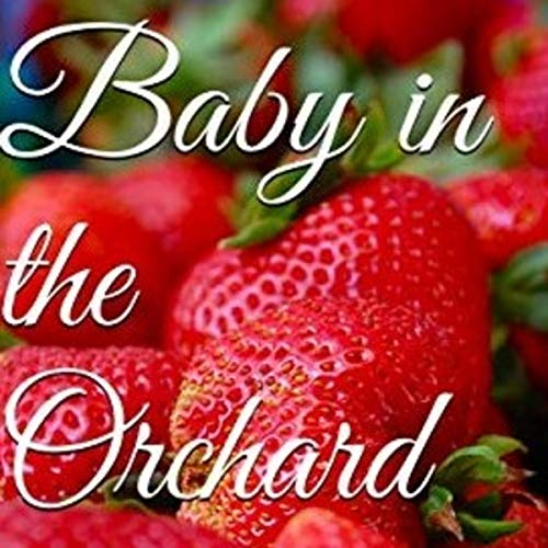 Baby in the Orchard cover art
