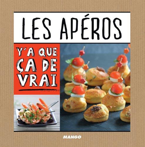 Les apéros (Y'a que ça de vrai) (French Edition)