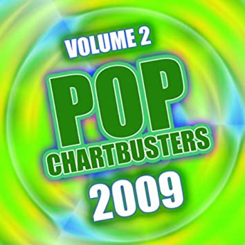 Pop Chartbusters 2009 Vol. 2