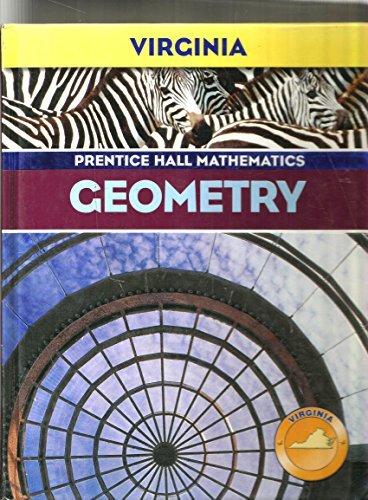 Geometry (Prentice Hall Mathematics, Virginia) by Bass, Charles, Johnson, Kennedy (2006) Hardcover