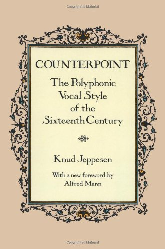 COUNTERPOINT REV/E: Polyphonic Vocal Style of the Sixteenth