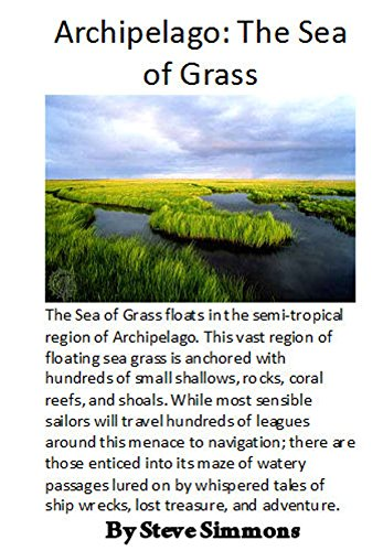 The Sea of Grass: An Archipelago Adventure Unit (The Planet Archipelago) (English Edition)