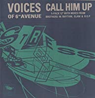 """Call Him Up - Voices Of 6Th Avenue 12"""""""