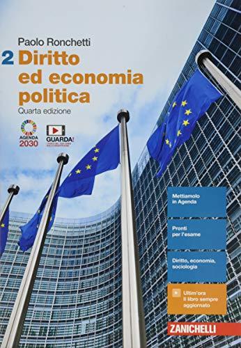 Diritto ed economia politica. Per le Scuole superiori. Con Contenuto digitale (fornito elettronicamente) (Vol. 2)