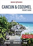 Insight Guides Pocket Cancun & Cozumel (Travel Guide with Free eBook) (Insight Pocket Guides)